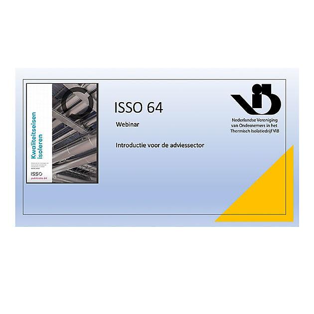 ISSO 64 uiteengezet aan energieconsultants - VIB Ondernemers in het Thermisch Isolatiebedrijf